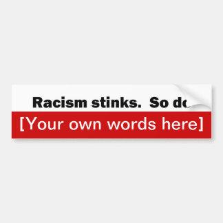 racismo-hedor-tan-hacer-plantilla pegatina para auto