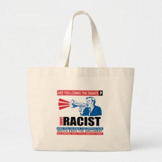 Racista del grito bolsa tela grande
