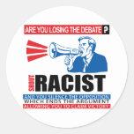 Racista del grito pegatina redonda