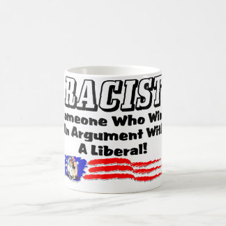 Racista: ¡Ganar una discusión con un liberal! Taza Clásica