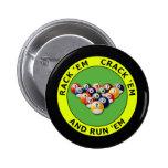 RACK 'EM - CRACK 'EM AND RUN 'EM 2 INCH ROUND BUTTON