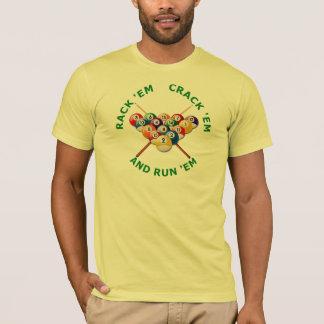Rack 'em Crack 'em and Run 'em T-Shirt