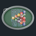 """Rack Em Up Belt Buckle<br><div class=""""desc"""">Rack Em Up for pool players and pool sharks. Racked billiard balls with a green pool table background.</div>"""