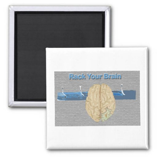 Rack Your Brain 2 Inch Square Magnet