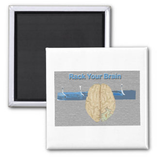 Rack Your Brain Magnet
