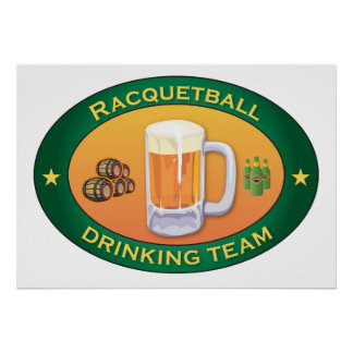 Racquetball Drinking Team Poster
