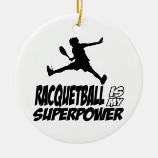 racquetball is my superpower ornaments