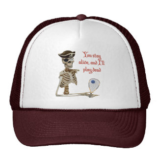 Racquetball Pirate Stay Alive Trucker Hat