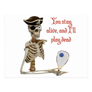 Racquetball Pirate Stay Alive Postcard