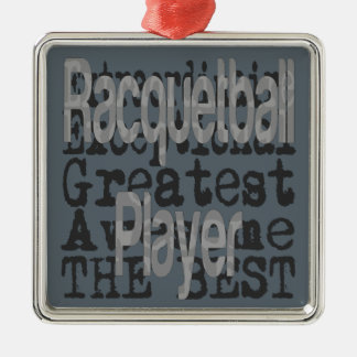 Racquetball Player Extraordinaire Metal Ornament