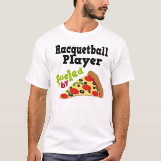 Racquetball Player (Funny) Pizza T Shirt