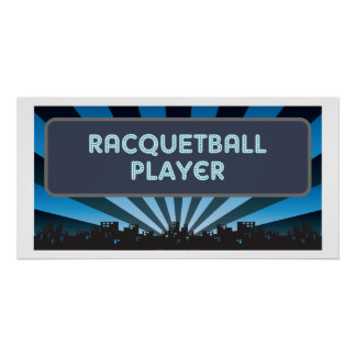 Racquetball Player Marquee Posters