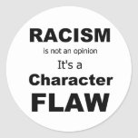 Racsim is a character flaw stickers