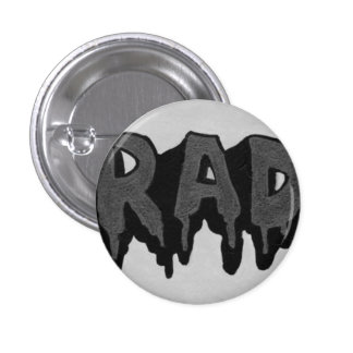 'Rad' Black and White Grunge Badge 1 Inch Round Button