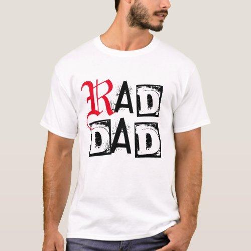 rad dad designer father gift for dad shirt design