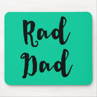 Rad Dad! for Father's Day Mouse Pad