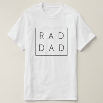 Rad Dad Shirt for Father's Day