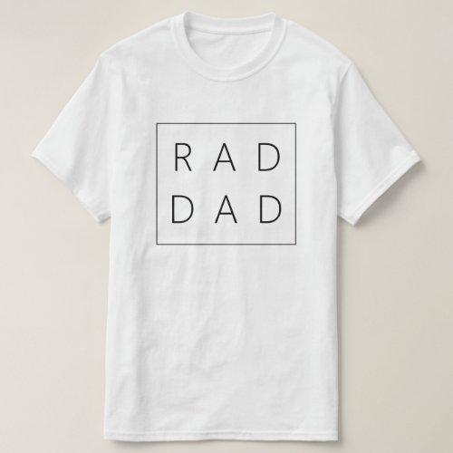 Rad Dad Shirt for Fathers Day