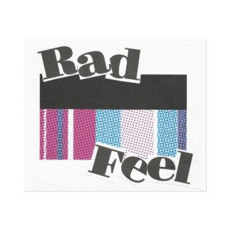 Rad Feel Canvas