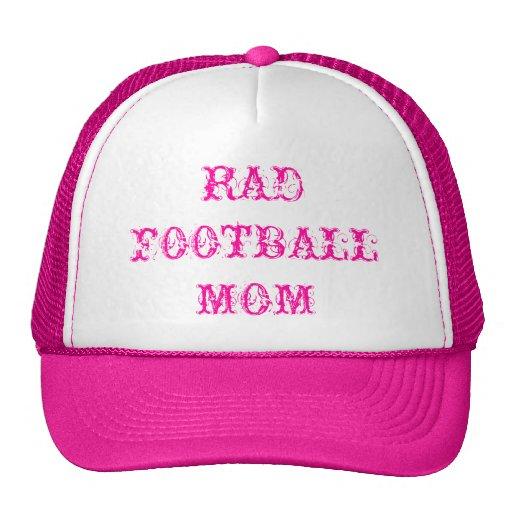 """RAD FOOTBALL MOM"" CAP by eZaZZleMan, e_Zazzle_Man Hats"