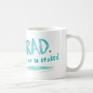 Rad I Am So Stoked Coffee Mug