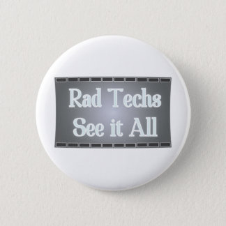 Rad Techs See It All (X-Ray Film) Button