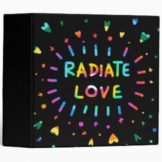 Radiate Love Colorful Rainbow Painting 3 Ring Binder