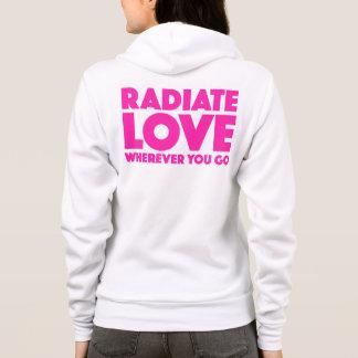 Radiate Love Wherever You Go Quote Magenta White Hoodie