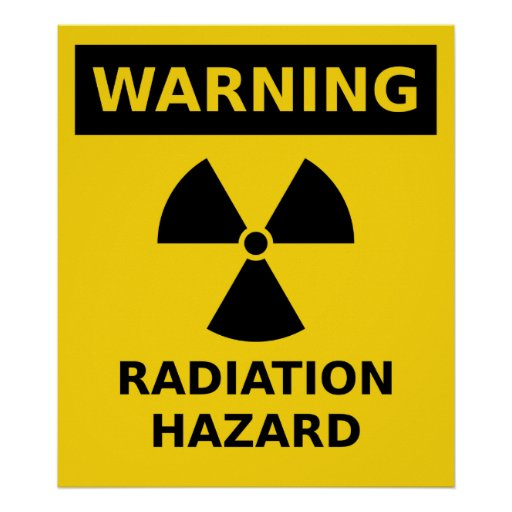 Radiation Hazard Poster