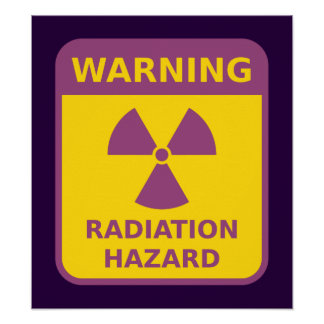 Radiation Hazard Warning Poster