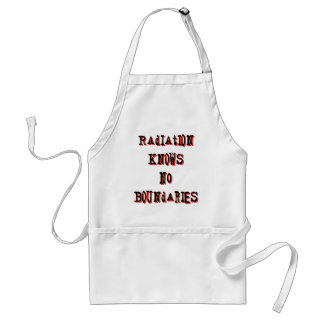 Radiation Knows No Boundaries Anti-Nuclear Adult Apron