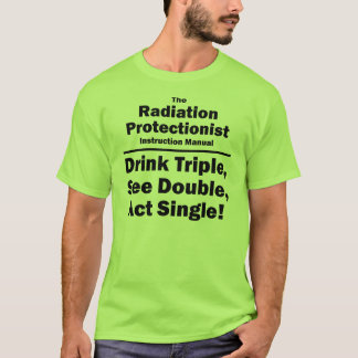 radiation protectionist T-Shirt