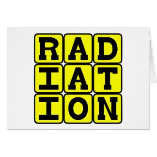 Radiation, Stay Away Card