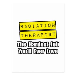 Radiation Therapist...Hardest Job Postcard