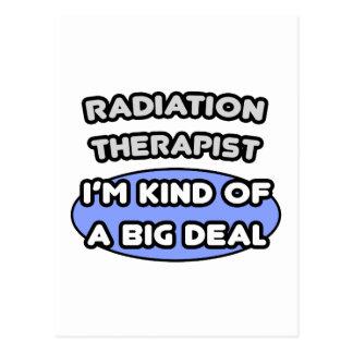 Radiation Therapist ... Kind of a Big Deal Postcard