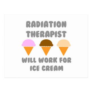 Radiation Therapist ... Will Work For Ice Cream Postcard