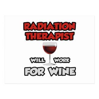 Radiation Therapist ... Will Work For Wine Postcard