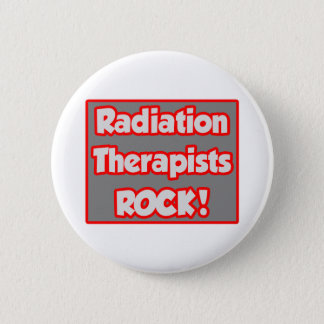 Radiation Therapists Rock! Button