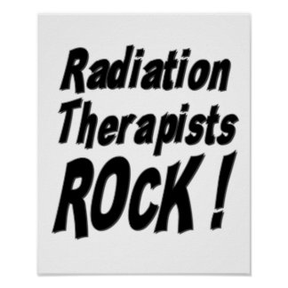 Radiation Therapists Rock! Poster Print