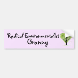 Radical Environmentalist Granny Bumper Sticker
