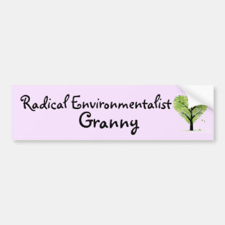 Radical Environmentalist Granny Car Bumper Sticker