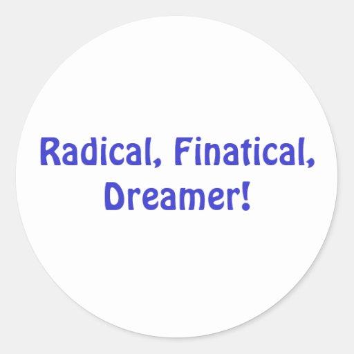 Radical, Finatical, pegatina del soñador