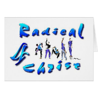 Radical For Christ Card