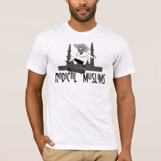 radical muslims T-Shirt