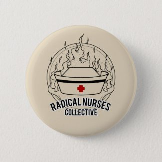 Radical Nurses Collective Pin
