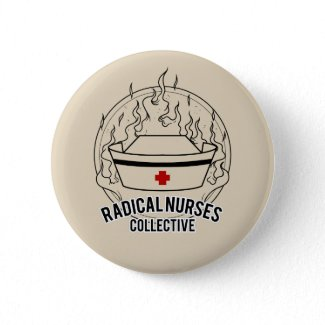 Radical Nurses Collective Pin