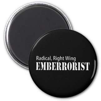Radical Right Wing Emberrorist Magnet