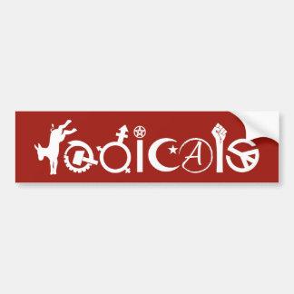 Radicals Bumper Sticker Car Bumper Sticker