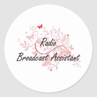 Radio Broadcast Assistant Artistic Job Design with Classic Round Sticker