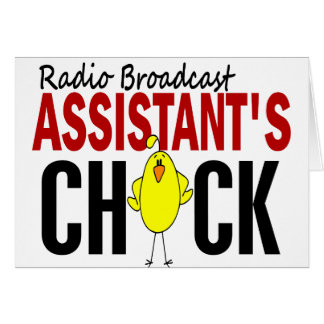 RADIO BROADCAST ASSISTANT'S CHICK CARD